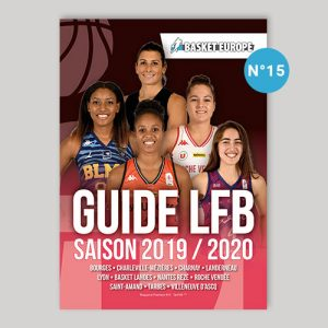 Basket Féminin, Guide LFB 2019 2020